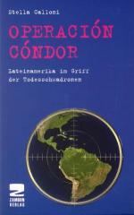 """Zum Buch """"Operacion Condor"""" von Stella Calloni für 15,00 € gehen."""