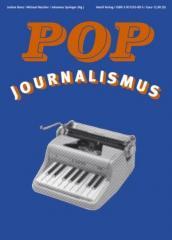 """Zum Buch """"Popjournalismus"""" von Jochen Bonz, Michael Büscher und Johannes Springer (Hrsg.) für 12,90 € gehen."""