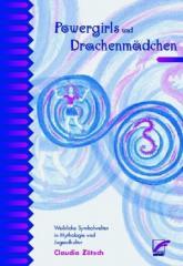 """Zum Buch """"Powergirls und Drachenmädchen"""" von Claudia Zötsch für 13,00 € gehen."""