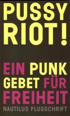 """Zum Buch """"Pussy Riot!"""" von Pussy Riot für 9,90 € gehen."""