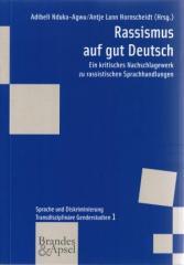 """Zum Buch """"Rassismus auf gut Deutsch"""" von Adibeli Nduka-Agwu und Antje Lann Hornscheidt (Hrsg.) für 44,00 € gehen."""