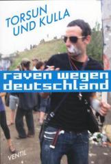 """Zum Buch """"Raven wegen Deutschland"""" von Kulla und Torsun für 12,90 € gehen."""