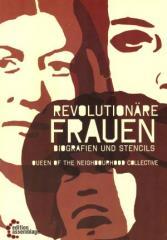 """Zum Buch """"Revolutionäre Frauen"""" von Queen of the Neighbourhood Collective für 12,80 € gehen."""