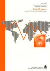 """Zum Buch """"Risiko Migration"""" von Hans Uske, Michael Heveling-Fischell und Waldemar Mathejczyk für 14,00 € gehen."""