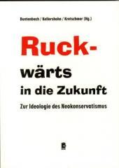 """Zum Buch """"Ruck-wärts in die Zukunft"""" von Annelie Buntenbach, Helmut Kellershohn und Dirk Kretschmer (Hg.) für 14,50 € gehen."""