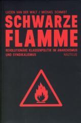 """Zum Buch """"Schwarze Flamme"""" von Lucien van der Walt / Michael Schmidt für 39,90 € gehen."""