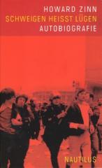 """Zum Buch """"Schweigen heißt Lügen"""" von Howard Zinn für 22,00 € gehen."""