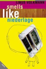 """Zum Buch """"smells like niederlage"""" von Linus Volkmann für 9,66 € gehen."""