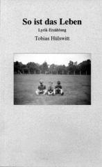 """Zum Buch """"So ist das Leben"""" von Tobias Hülswitt für 8,59 € gehen."""