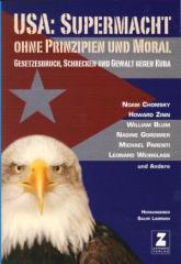 """Zum Buch """"USA Supermacht ohne Prinzipien und Moral"""" von Salim Lamrani (Hrsg.) für 15,00 € gehen."""