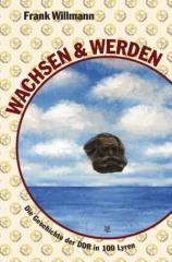 """Zum Buch """"Wachsen und Werden"""" von Frank Willmann für 9,66 € gehen."""
