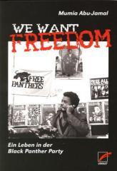 """Zum Buch """"We Want Freedom"""" von Mit einem Vorwort von Kathleen Cleaver Übersetzung Sonja Hartwig für 18,00 € gehen."""