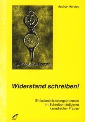 """Zum Buch """"Widerstand Schreiben!"""" von Audrey Huntley für 13,00 € gehen."""
