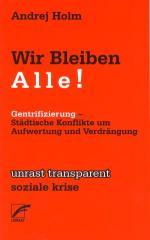 """Zum Buch """"Wir Bleiben Alle!"""" von Andrej Holm für 7,80 € gehen."""