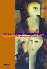 """Zum Buch """"Zwischen den Fronten"""" von Sükrü Gülmüs für 13,00 € gehen."""