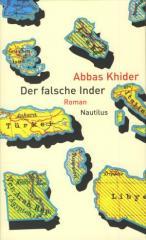 """Zum/zur  Buch """"Der falsche Inder"""" von Abbas Khider für 16,00 € gehen."""