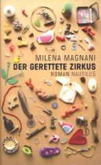 """Zum/zur  Buch """"Der gerettete Zirkus"""" von Milena Magnani für 18,90 € gehen."""