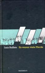 """Zum Buch """"Es waren viele Pferde"""" von Luiz Ruffato für 18,00 € gehen."""