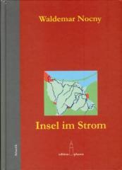 """Zum Buch """"Insel im Strom"""" von Waldemar Nocny für 19,80 € gehen."""