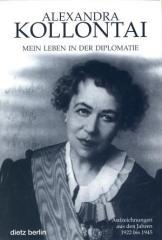 """Zum Buch """"Mein Leben in der Diplomatie"""" von Alexandra Kollontai für 39,90 € gehen."""