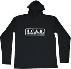 """Zum Kapuzen-Longsleeve """"A.C.A.B. - All cops are bastards"""" für 18,00 € gehen."""