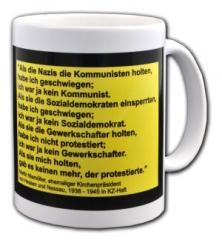 """Zur Tasse """"Als die Nazis die Kommunisten holten..."""" für 10,00 € gehen."""