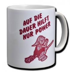 """Zur Tasse """"Auf die Dauer hilft nur Power"""" für 9,75 € gehen."""