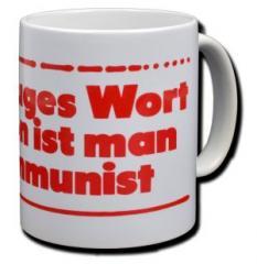 """Zur Tasse """"Ein kluges Wort - schon ist man Kommunist"""" für 10,00 € gehen."""