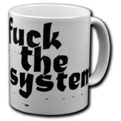 """Zur Tasse """"Fuck the System"""" für 10,00 € gehen."""