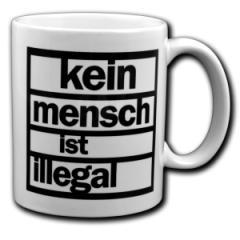 """Zur Tasse """"kein mensch ist illegal"""" für 9,75 € gehen."""