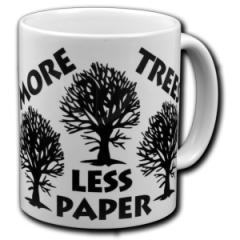 """Zur Tasse """"More Trees - Less Paper"""" für 10,00 € gehen."""