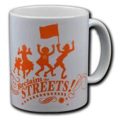 """Zur Tasse """"Reclaim the Streets"""" für 10,00 € gehen."""