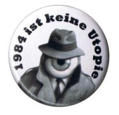 """Zum 25mm Magnet-Button """"1984 ist keine Utopie"""" für 2,00 € gehen."""