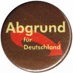 """Zum 25mm Magnet-Button """"Abgrund für Deutschland"""" für 1,95 € gehen."""