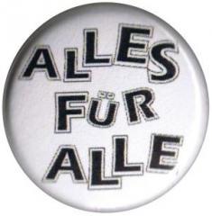 """Zum 25mm Magnet-Button """"Alles für Alle"""" für 2,00 € gehen."""