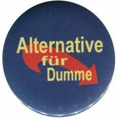 """Zum 25mm Magnet-Button """"Alternative für Dumme"""" für 1,95 € gehen."""