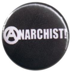 """Zum 25mm Magnet-Button """"Anarchist! (weiß/schwarz)"""" für 1,95 € gehen."""