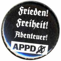 """Zum 25mm Magnet-Button """"APPD - Frieden! Freiheit! Abenteuer!"""" für 1,95 € gehen."""