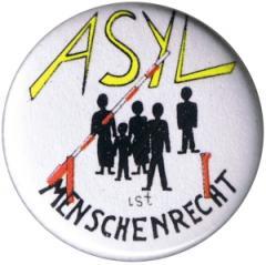 """Zum 25mm Magnet-Button """"Asyl ist Menschenrecht"""" für 2,00 € gehen."""