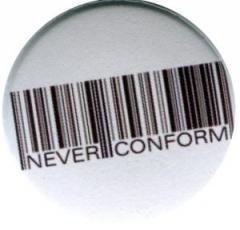 """Zum 25mm Magnet-Button """"Barcode - Never conform"""" für 2,00 € gehen."""