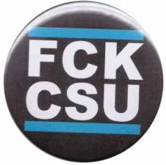 """Zum 25mm Magnet-Button """"FCK CSU"""" für 2,00 € gehen."""