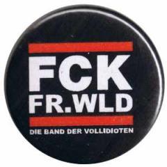 """Zum 25mm Magnet-Button """"FCK FR.WLD"""" für 2,00 € gehen."""