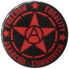 """Zum 25mm Magnet-Button """"Freedom - Equality - Anarcho - Communism"""" für 2,00 € gehen."""