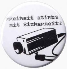 """Zum 25mm Magnet-Button """"Freiheit stirbt mit Sicherheit"""" für 2,00 € gehen."""