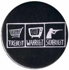"""Zum 25mm Magnet-Button """"Freiheit - Wahrheit - Sicherheit"""" für 2,00 € gehen."""