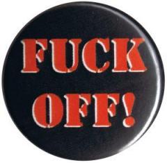 """Zum 25mm Magnet-Button """"Fuck off!"""" für 2,00 € gehen."""