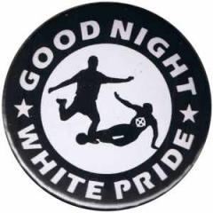 """Zum 25mm Magnet-Button """"Good night white pride - Fußball"""" für 2,00 € gehen."""