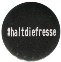 """Zum 25mm Magnet-Button """"#haltdiefresse"""" für 1,95 € gehen."""