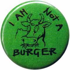 "Zum 25mm Magnet-Button ""I am not a burger"" für 2,00 € gehen."