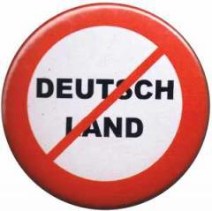 """Zum 25mm Magnet-Button """"Kein Deutschland"""" für 2,00 € gehen."""